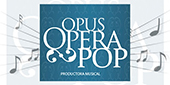 Opus Opera Pop, Shows Musicales, Buenos Aires