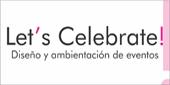 Lets Celebrate, Ambientación y Decoración, Buenos Aires